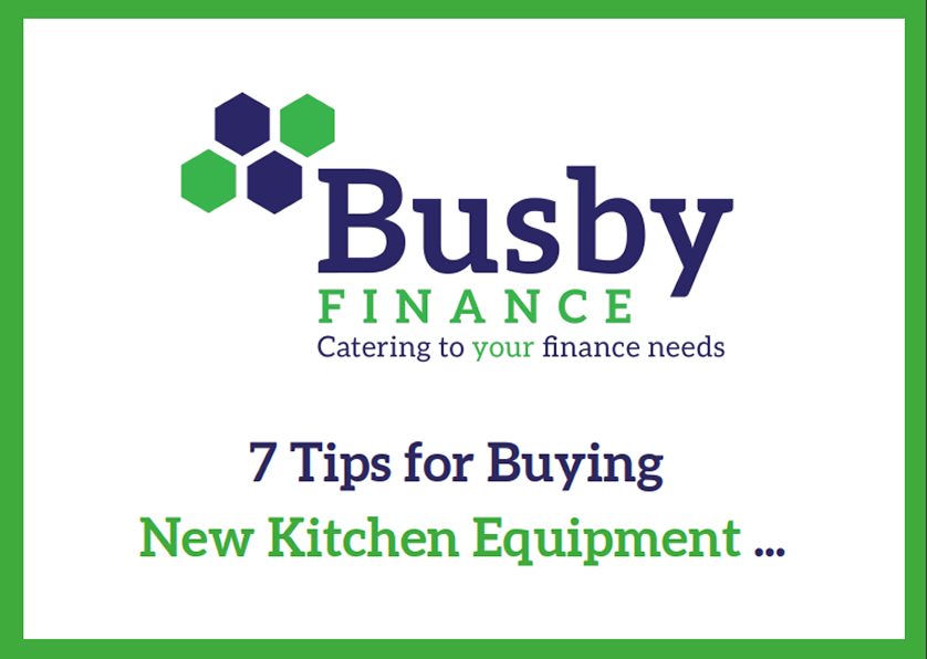 Cover and Logo for Busby Finance Tips for Buying Kitchen Equipment